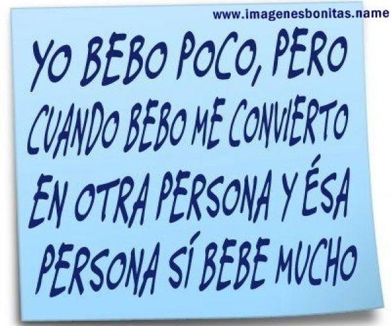 Frases Chistosas Yo Bebo Poco Pero Imagenes Para Facebook