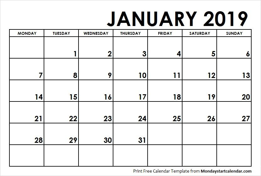 January 2019 Calendar Starting On Monday January 2019 Calendar Monday Start | Monday Start | January