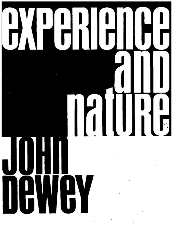 Experience And Nature Society Education John Dewey Philosophy Of Science Nature