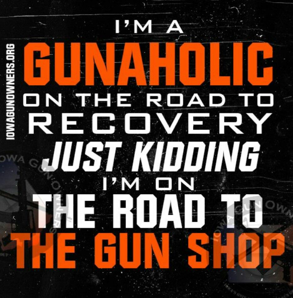 Pro Gun Quotes Lmfao This Is So Me N Some Others I Know. Guns  Pinterest