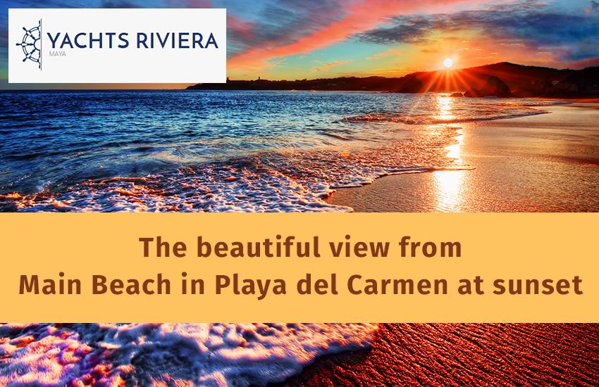 The Beautiful View from Main Beach in Playa del Carmen at Sunset  #yachtsriviera #yachts #Riviera #yachtsbeach #beautifulbeach #sunset #boatrental #romenticriviera