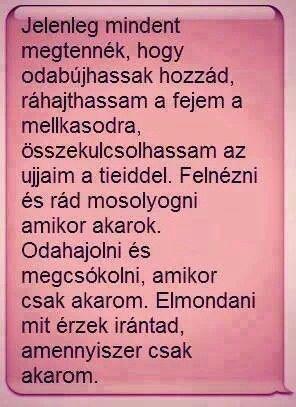 szerelmes idézetek neki De sajnos nem tehetem, mert mást szeretsz | Hungarian quotes