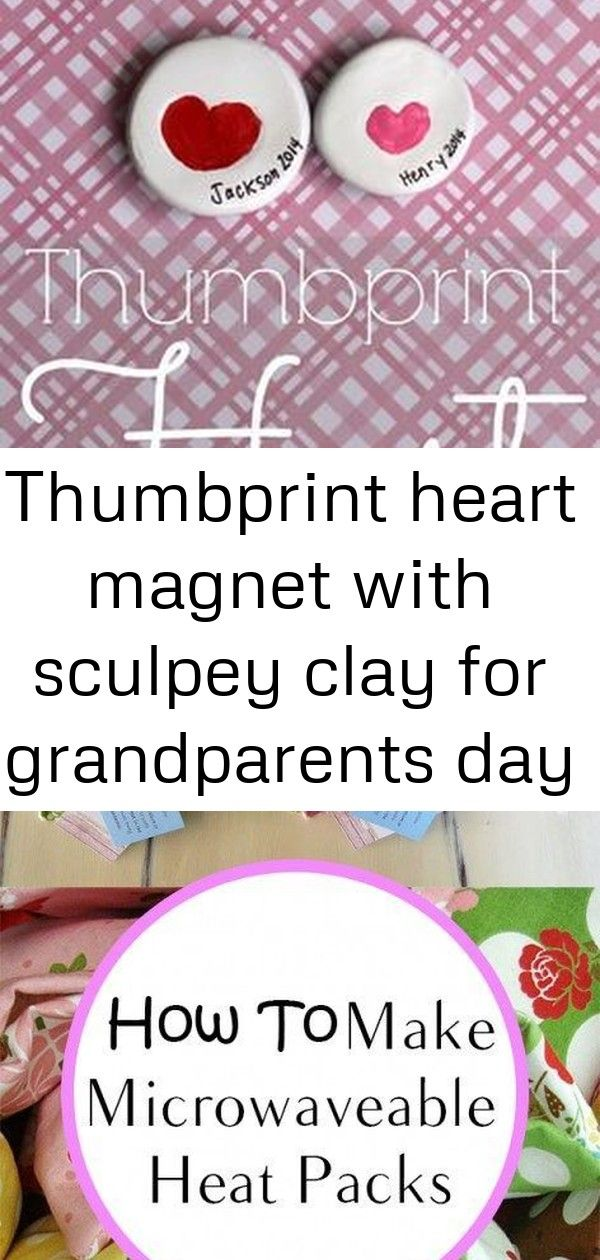 Thumbprint heart magnet with sculpey clay for grandparents day craft. #grandparentsdaycrafts