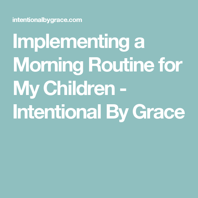 Creating a Morning Routine when You Have a Toddler ...