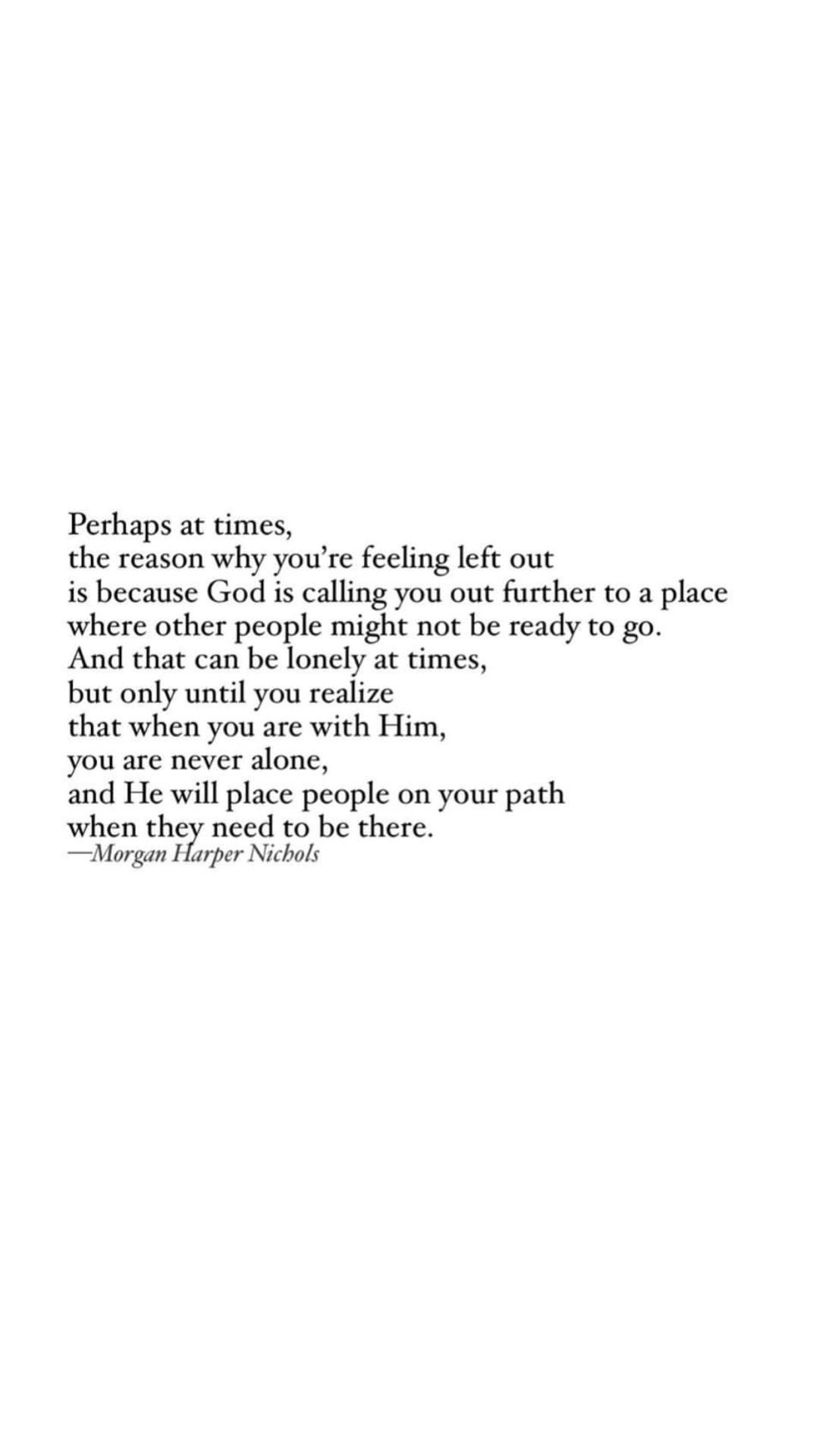 this! he has shown this to be so evident in this season of life