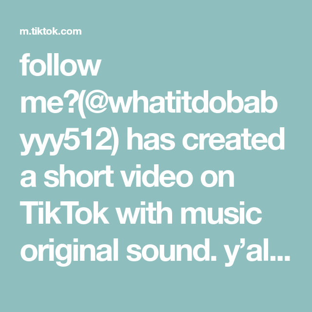 Follow Me Whatitdobabyyy512 Has Created A Short Video On Tiktok With Music Original Sound Y All Want A Pt 3 F Cool Writing Music The Originals