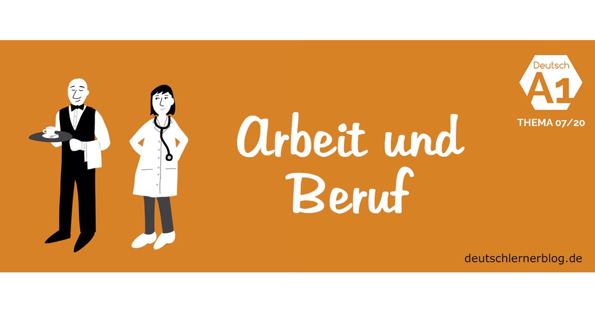 Arbeitsblatt Berufe Und Arbeit A1 : Deutsch lernen a thema arbeit und beruf
