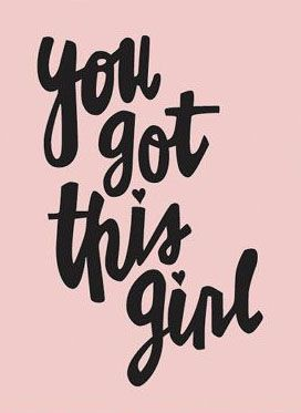 You Got This Girl 8 X10 Typography Print Quote Print