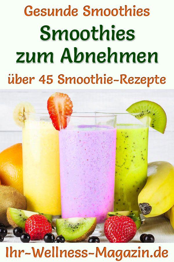 50 Smoothies zum Abnehmen – gesunde Smoothie-Rezepte