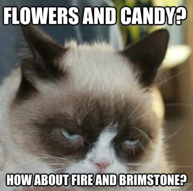 Image result for flowers and candy? How about fire and brimstone?