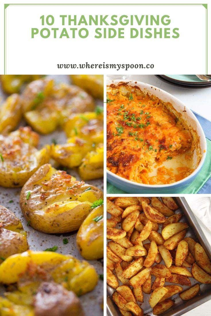 10 Thanksgiving Potato Side Dishes #thanksgivingrecipessidedishes