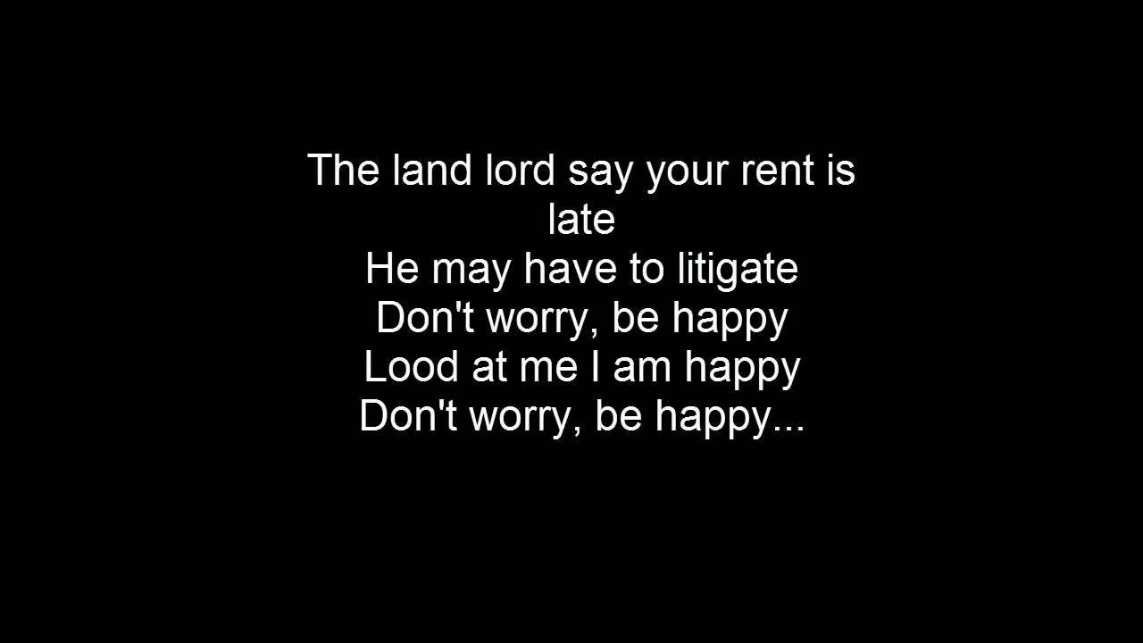 Bobby Mcferrin Dont Worry Be Happy Lyrics Happier Lyrics Don T Worry Be Happy Lyrics