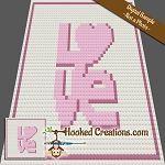 LOVE Baby Blanket C2C (Corner to Corner) Graphghan Crochet Pattern - PDF Download #c2cbabyblanket Hooked Creation Graphghan Crochet Patterns #c2cbabyblanket