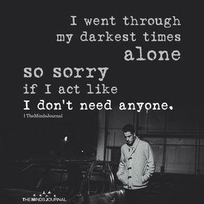 I Went Through My Darkest Times Alone