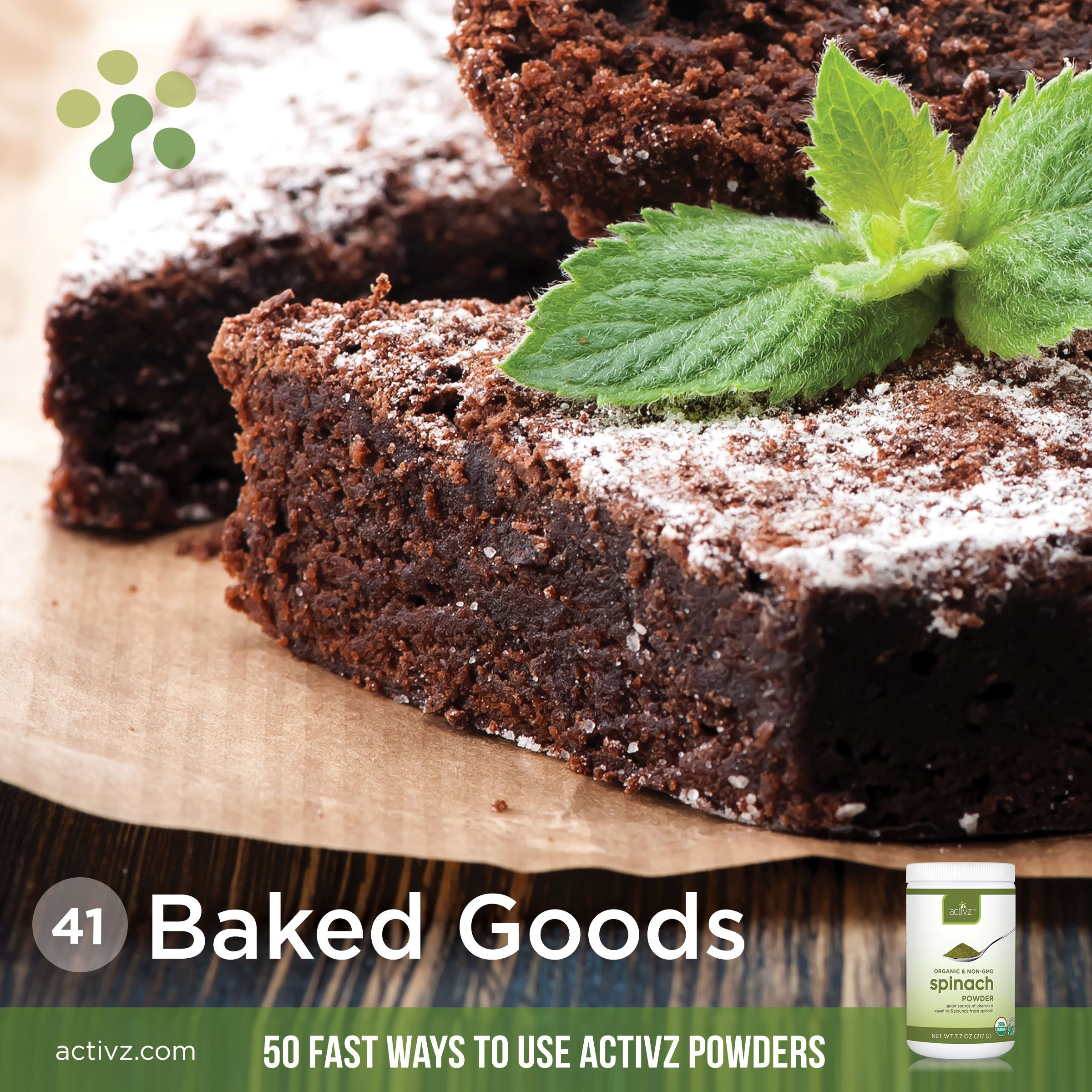 Activz Additions: Baked goods | Spinach in your brownies? | 50 Fast Ways recipe