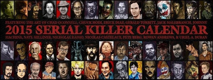A Small Sample Of The One And Only  Serial Killer Calendar
