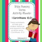 These worksheets will help your children memorize and respond to the scripture verse, 1 Corinthians 10:31.  Conversation starters for parents are a...