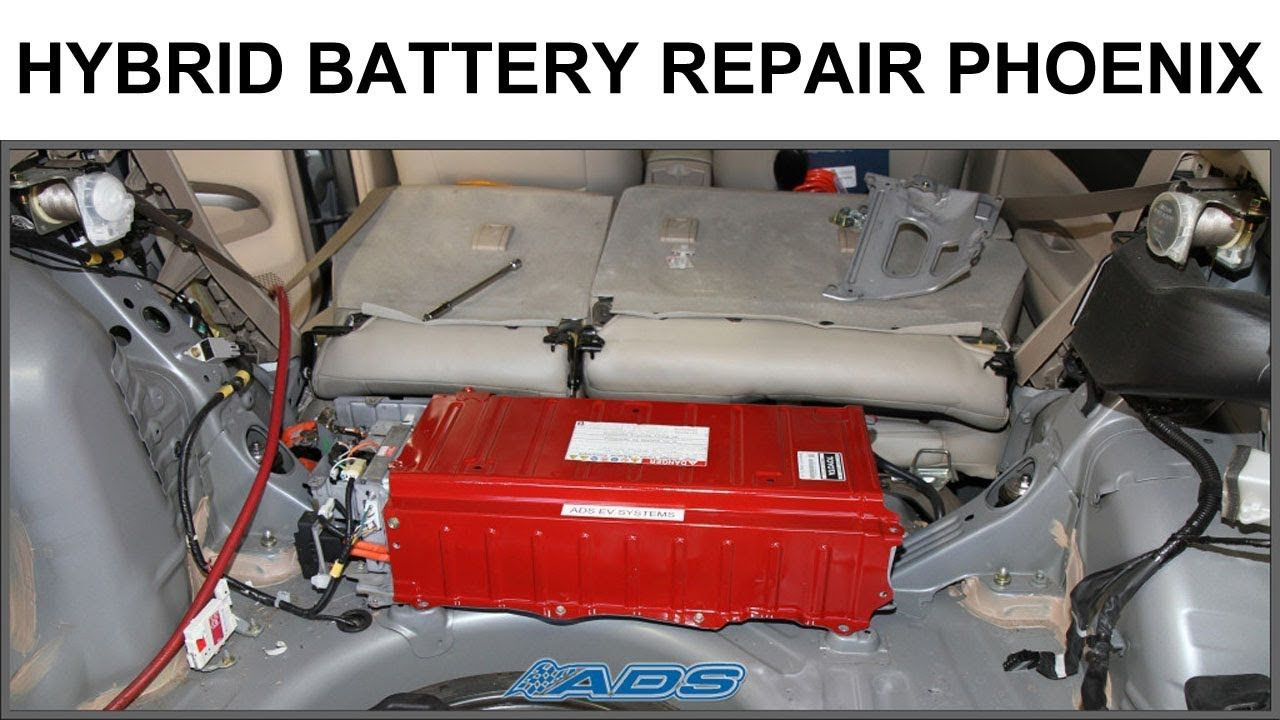 Hybrid Battery Repair Phoenix Prius Ford Escape Ads Http