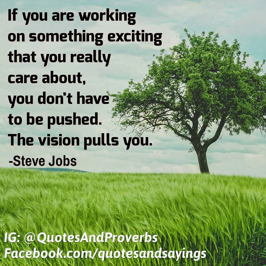 if you are working on something exciting that you really care if you are working on something exciting that you really care about you don