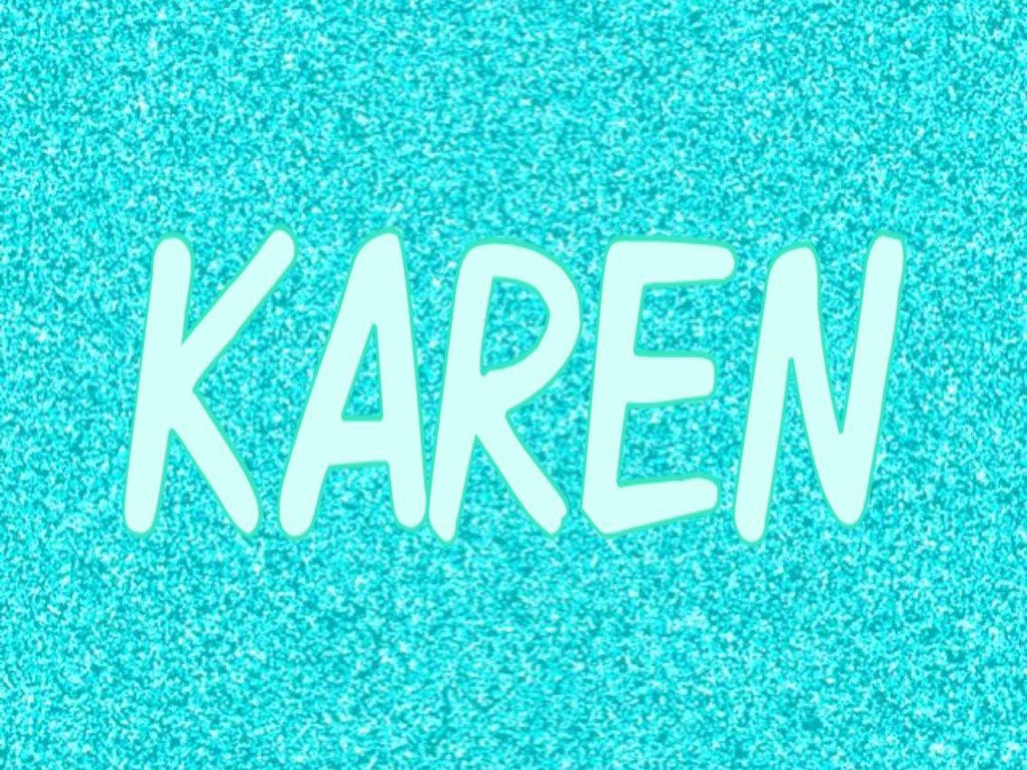 Karen   Karen letras  Pinterest  Letras