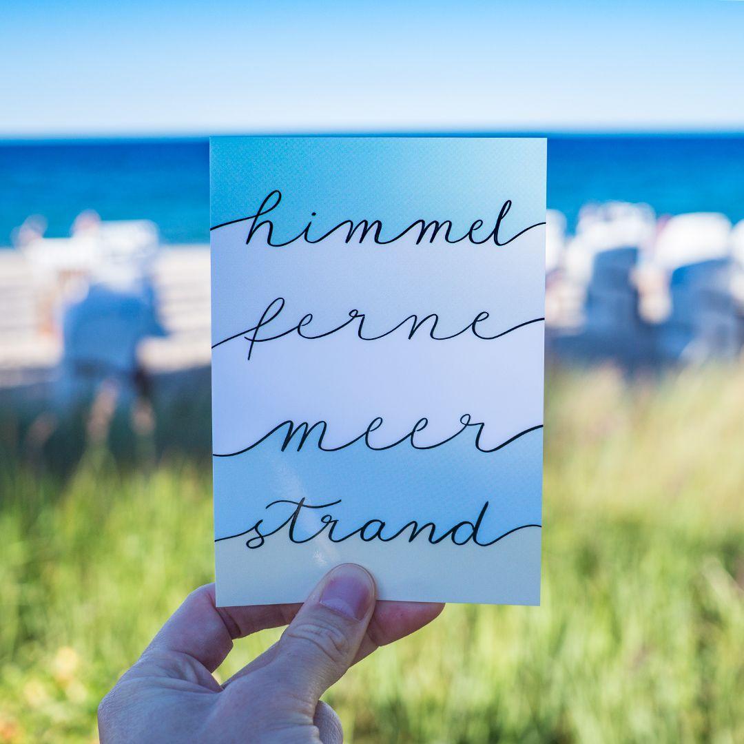Himmel Ferne Meer Strand Maritime Handlettering Karte Perfekt Als Postkarte Oder Auch In Einem Bilderrahmen Als Postkarten Gestalten Lettering Postkarten