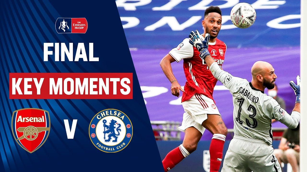 Arsenal Vs Chelsea Key Moments Final Heads Up Fa Cup Final 19 20 Youtube In 2020 Arsenal Vs Chelsea Fa Cup Fa Cup Final
