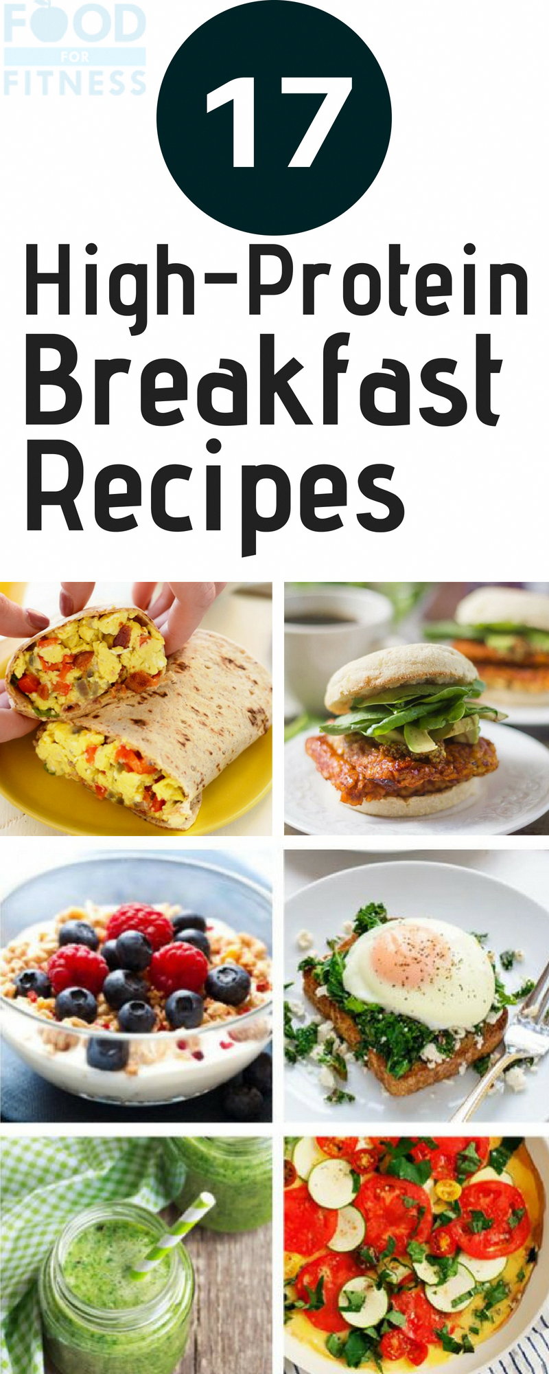 17 High-Protein Breakfast Recipes to Help You Power Through the Day.