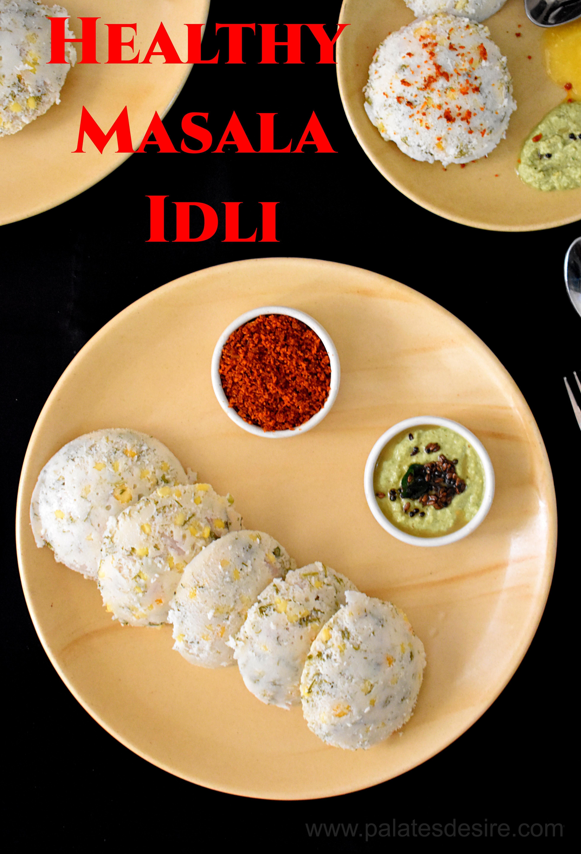Healthy Masala Idli Dill Idli Recipe Indian food