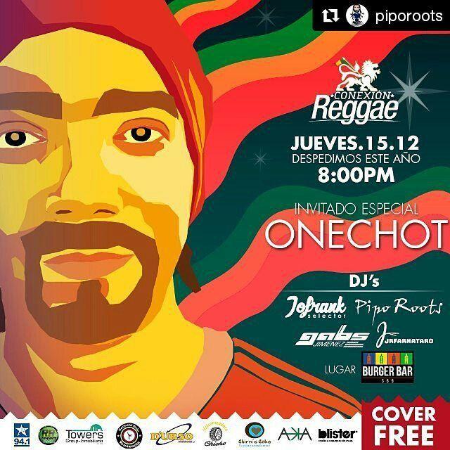 #Repost @piporoots with @repostapp  Este Jueves 15 en @burgerbar369 nos visita @onechot en la #fiestafindeaño #conexionreggae Music By @jofrankselector29 @piporoots @gabo_jimenez @jrfarnataro #freecover #design @blisterca Te Invitan @941lafm @noguchidojo @chirriscake @akaindumento @vulcanizadorachicho @rrimportdireccioneshidraulicas #towersgroup #construccionesdurso @karellysgamez @kgproducciones #barquisimeto #barqui #reggae #music #navidad  #feliznavidad #happynewyear
