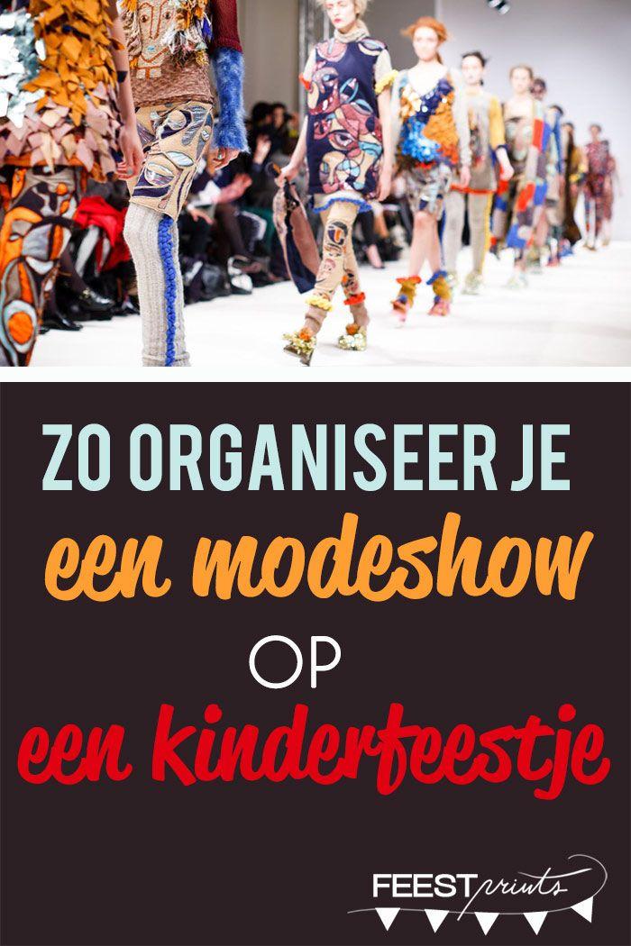 Een Modeshow Organiseren Op Een Kinderfeestje Kinderfeest