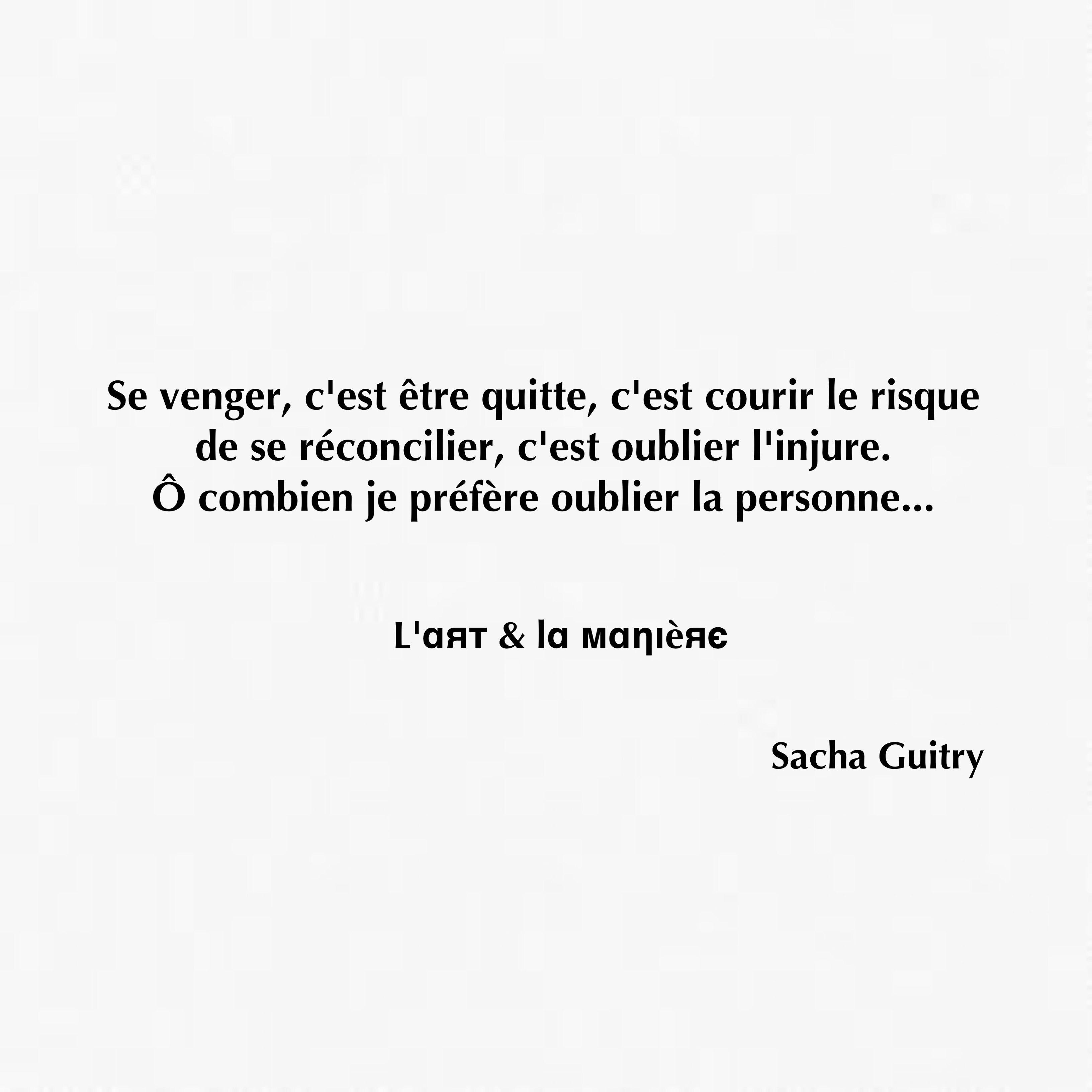 Epingle Par Junther Montoya Sur Life Quotes Citation Sacha Guitry