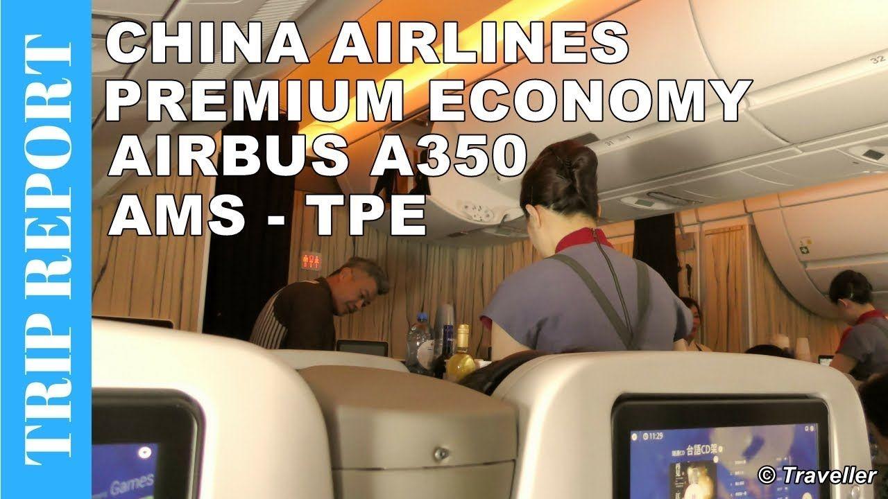 Airline Trip Report China Airlines Airbus A350 Premium