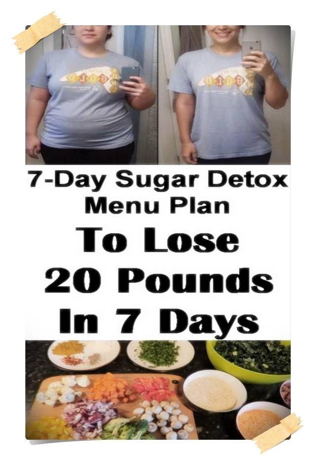 Try This 7-Day Sugar Detox Plan To Lose 20 lbs #sugardetoxplan