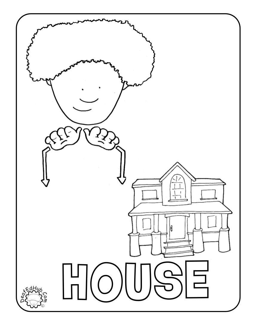 HOUSE coloring page | lengua de señas | Pinterest | Baby sign ...