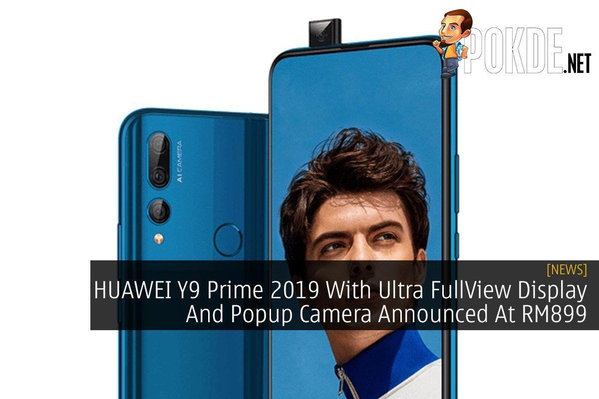 Huawei Y9 Prime 2019 With Ultra Fullview Display And Popup Camera Announced At Rm899 Pop Up Camera New Technology 6.3 inç genişliğe sahip olan ekranı, 720 x 1600 piksel çözünürlüğünde hd+ görüntüler sunuyor. pinterest