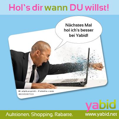 Bei #Yabid #entscheidest du den #Deal, wenn es dir passt! Hol's dir wann DU willst. www.yabid.net