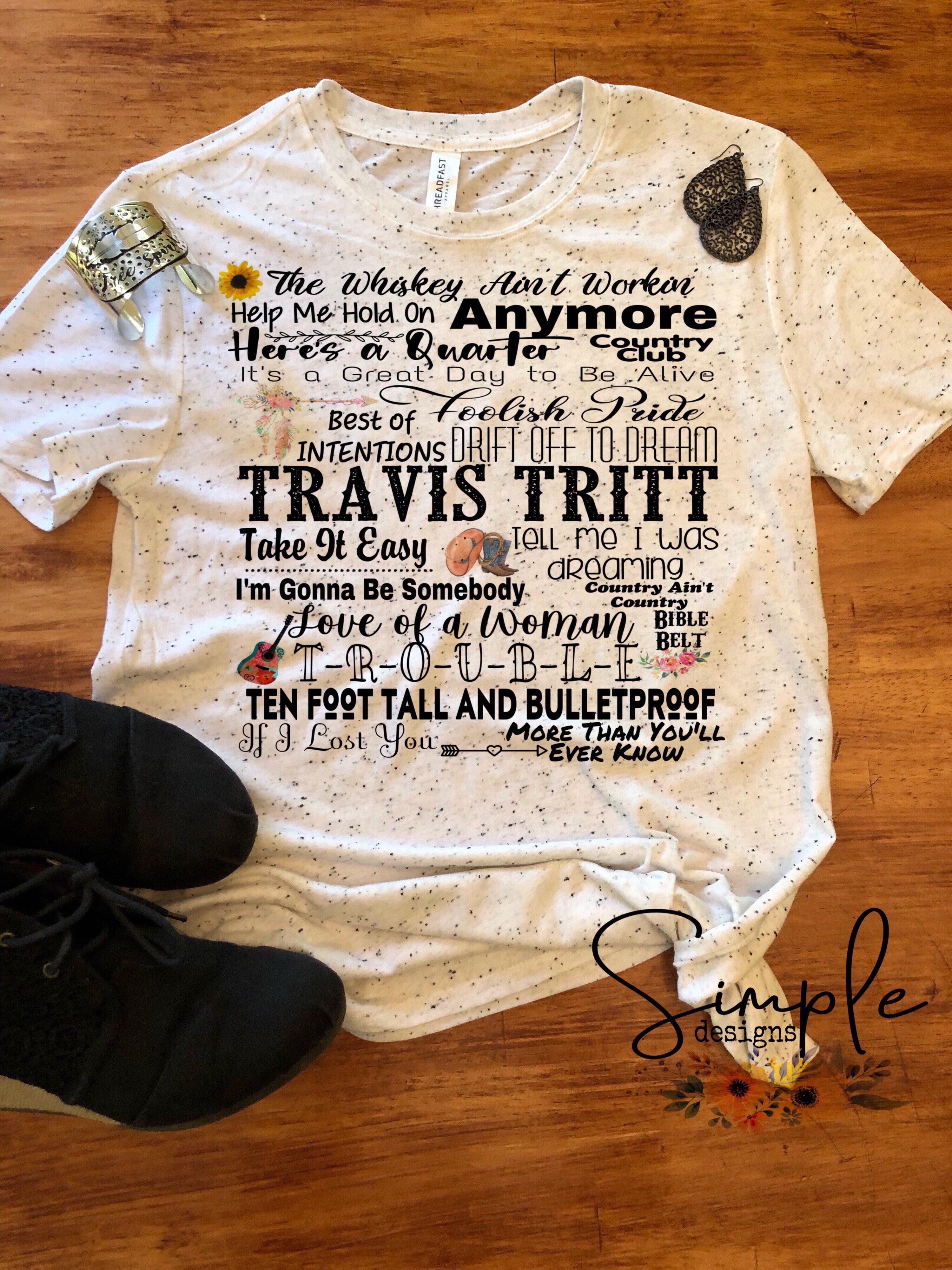 Travis Tritt Lyrics T-shirt, Raglan, Country Music Lyrics ...