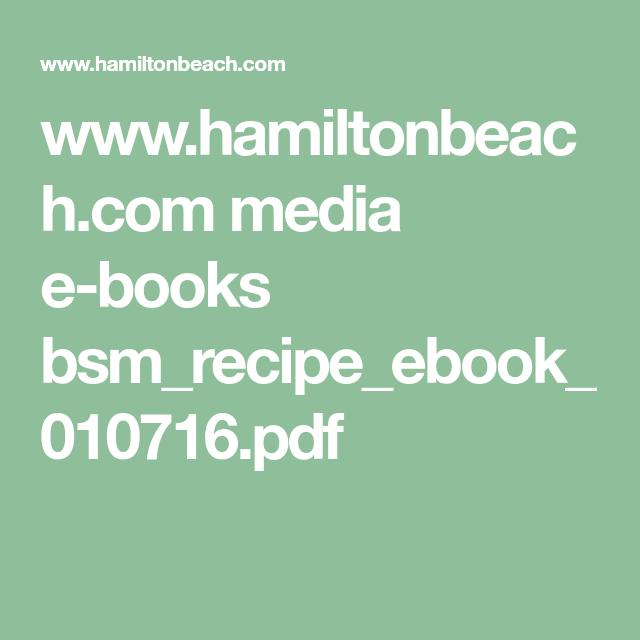 Hamiltonbeach media e books bsmrecipeebook010716pdf hamiltonbeach media e books bsmrecipeebook010716pdf forumfinder Gallery
