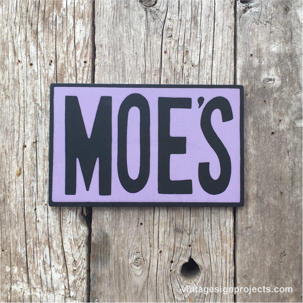 Moe/'s The Tavern Metal Sign