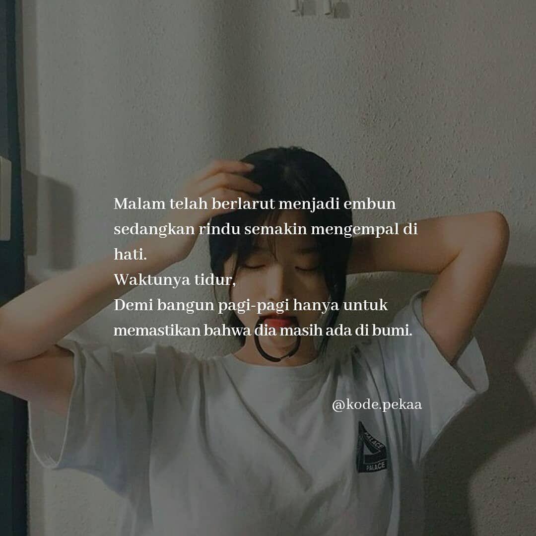 Tag Siapapun By Syaiiddil Kodepeka Kode Peka Baper Quotes Quotesindonesia Pathdailyindonesia Pathdaily Pat Kutipan