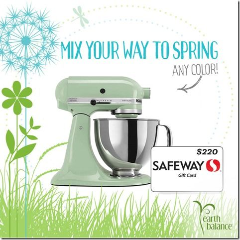 Enter To Win A Kitchenaid Mixer 220 Gift Card To Safeway From