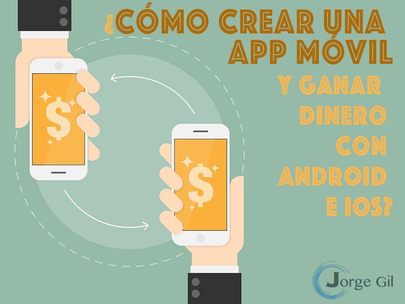 Buscas Cómo Crear Una App Movil Ganar Dinero Con Android O Simplemente Buenas Ideas Para Aplicacione Crear Una App Como Crear Una Aplicacion Como Tener Exito