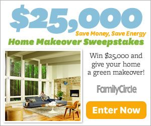 family circle sweepstakes family circle 25 000 green home makeover sweepstakes 7671