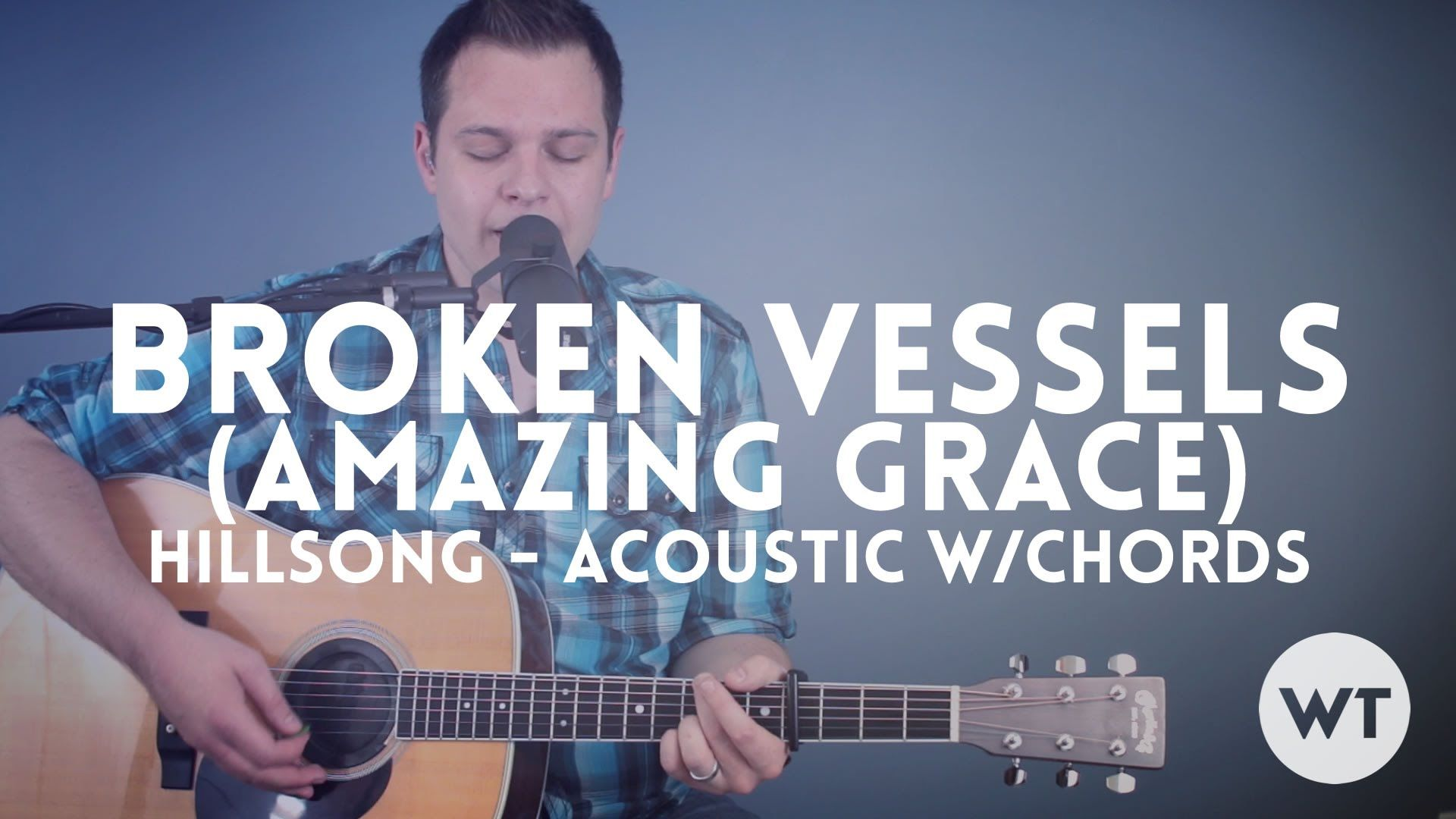 Broken Vessels Amazing Grace Hillsong Acoustic Wchords