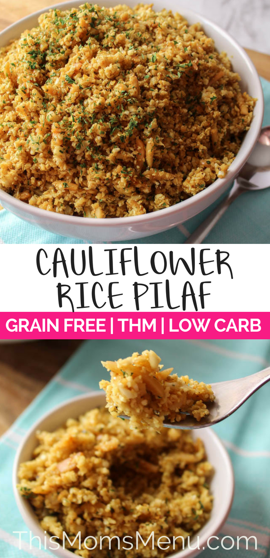 Cauliflower Rice Pilaf - This Mom's Menu