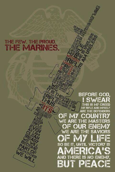 Marine Corps Rifle Mantra This Is My Rifle There Are Many Like It