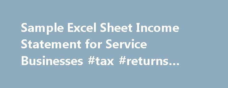 Sample Excel Sheet Income Statement for Service Businesses #tax - sample income statement example