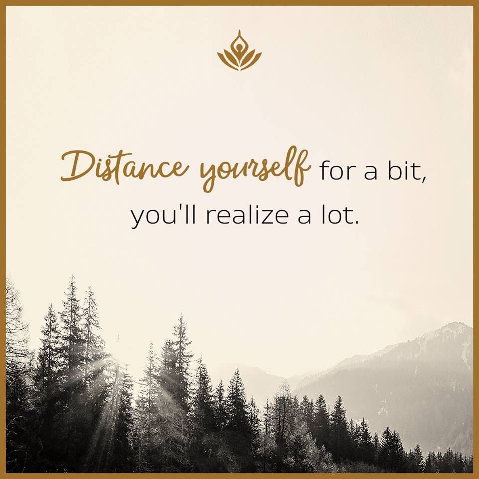 Distance yourself for a bit youll realize a lot funny