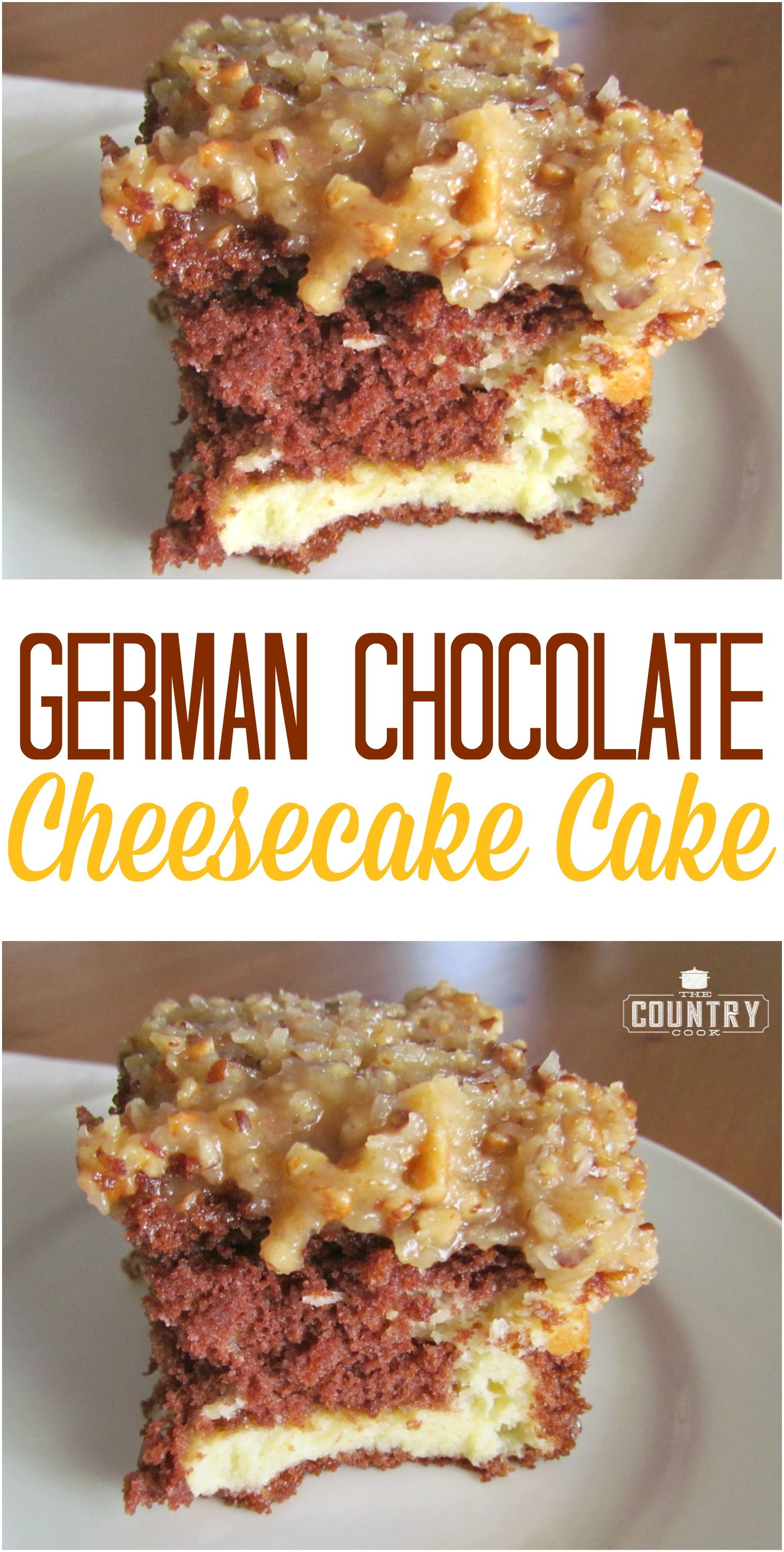 GERMAN CHOCOLATE CHEESECAKE CAKE | The Country Cook