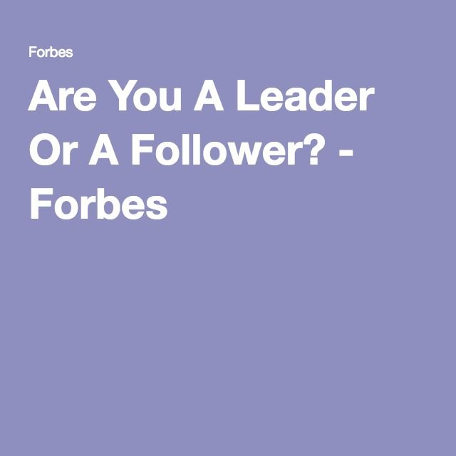 Are You A Leader Or A Follower? Art of persuasion